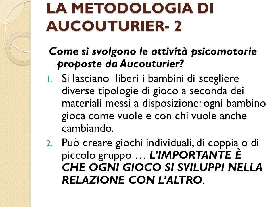 LA METODOLOGIA DI AUCOUTURIER- 2