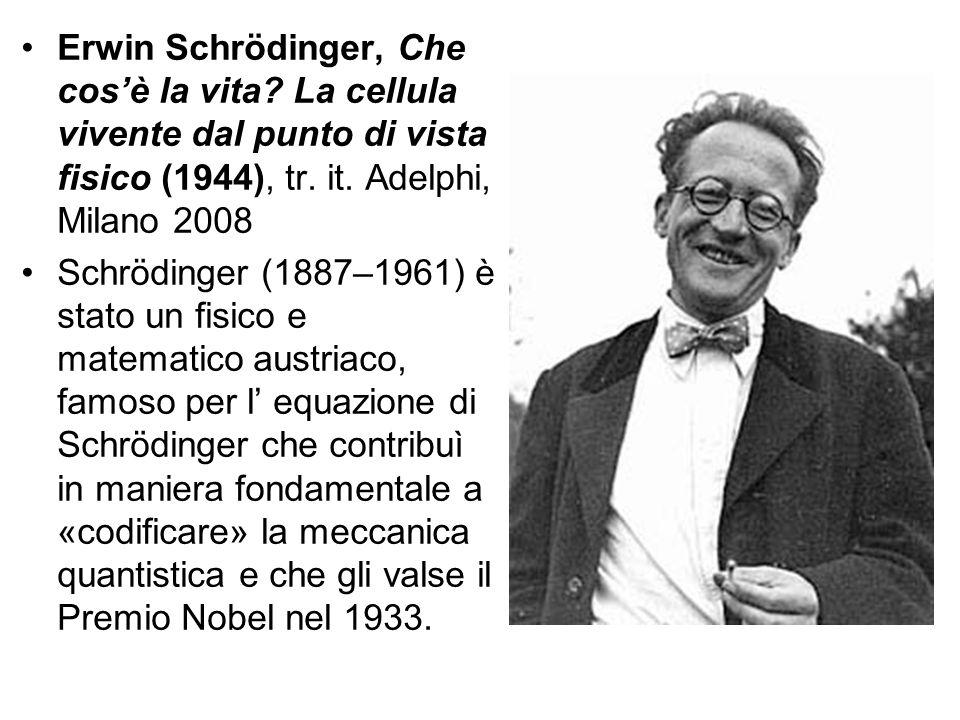 Erwin Schrödinger, Che cos'è la vita
