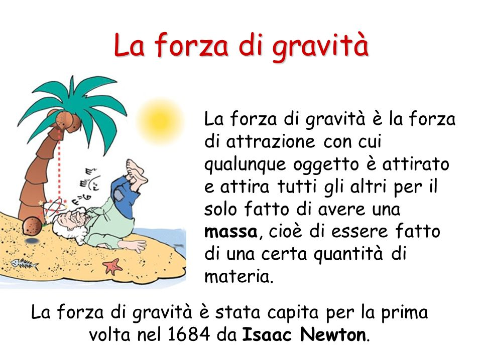 La forza di gravità