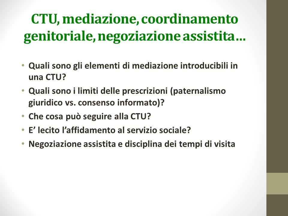 CTU, mediazione, coordinamento genitoriale, negoziazione assistita…