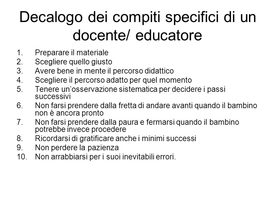 Decalogo dei compiti specifici di un docente/ educatore