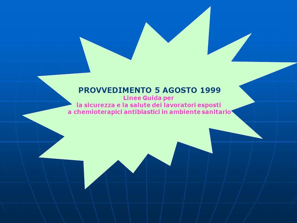 PROVVEDIMENTO 5 AGOSTO 1999 Linee Guida per