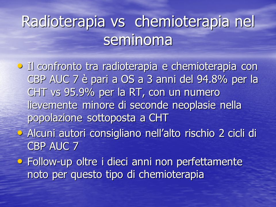 Radioterapia vs chemioterapia nel seminoma