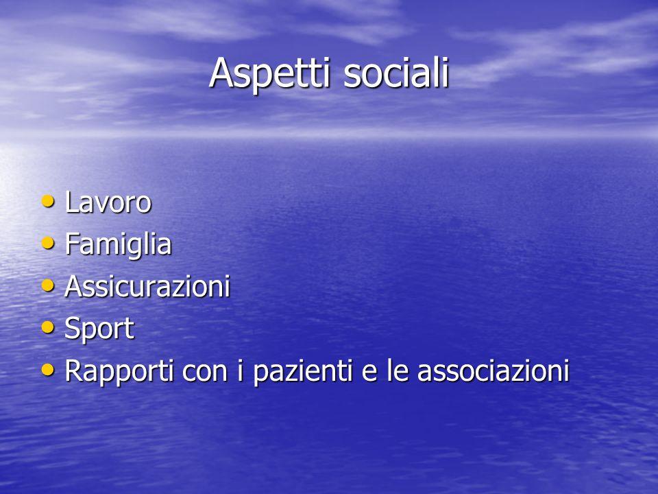 Aspetti sociali Lavoro Famiglia Assicurazioni Sport