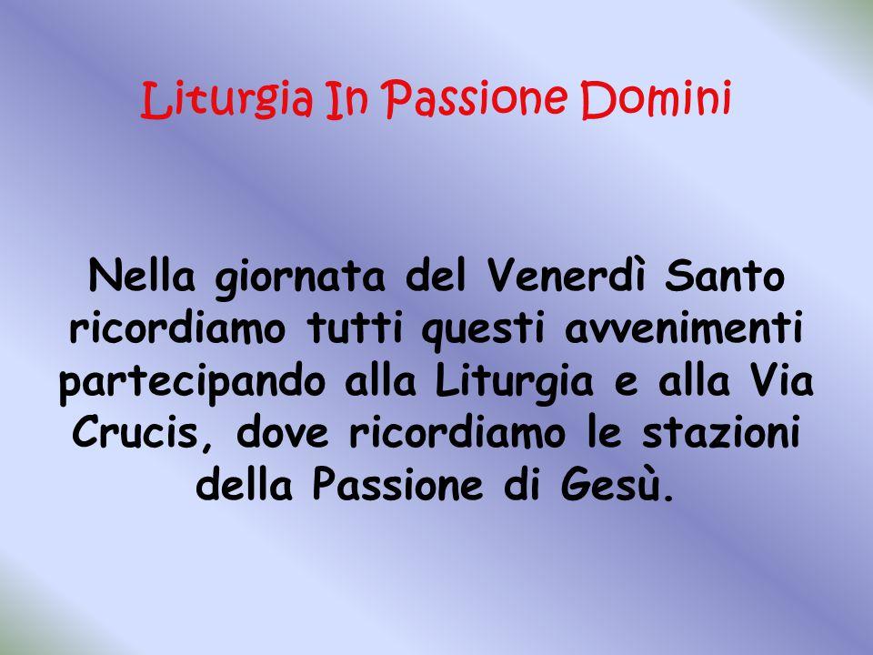 Liturgia In Passione Domini