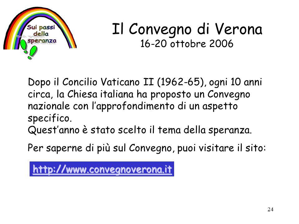 Il Convegno di Verona 16-20 ottobre 2006