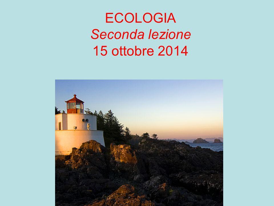 ECOLOGIA Seconda lezione 15 ottobre 2014