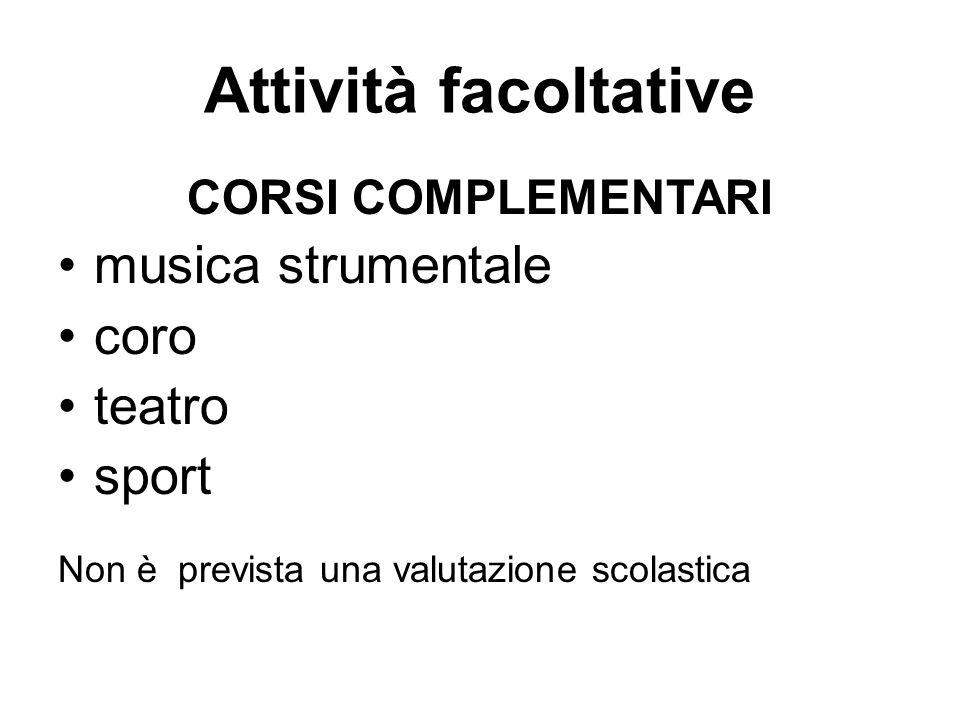 Attività facoltative musica strumentale coro teatro sport