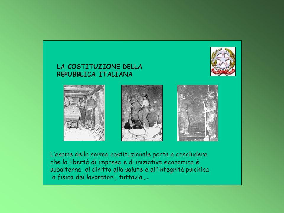 LA COSTITUZIONE DELLA REPUBBLICA ITALIANA. L'esame della norma costituzionale porta a concludere.