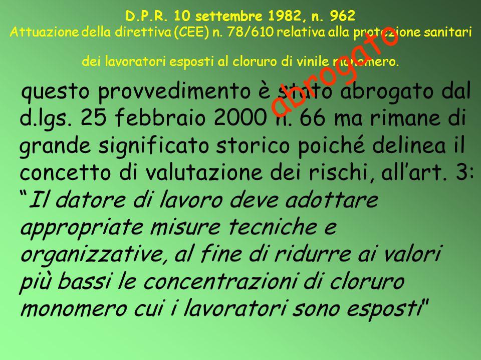 D. P. R. 10 settembre 1982, n. 962 Attuazione della direttiva (CEE) n