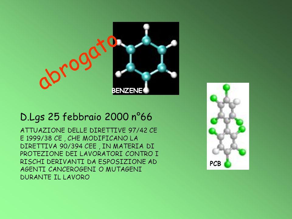 abrogato D.Lgs 25 febbraio 2000 n°66 BENZENE