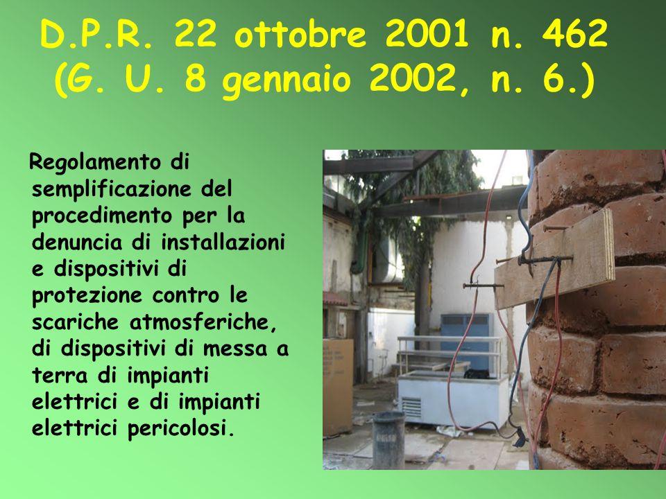 D.P.R. 22 ottobre 2001 n. 462 (G. U. 8 gennaio 2002, n. 6.)