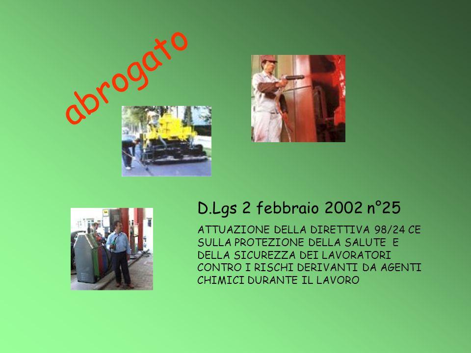 abrogato D.Lgs 2 febbraio 2002 n°25