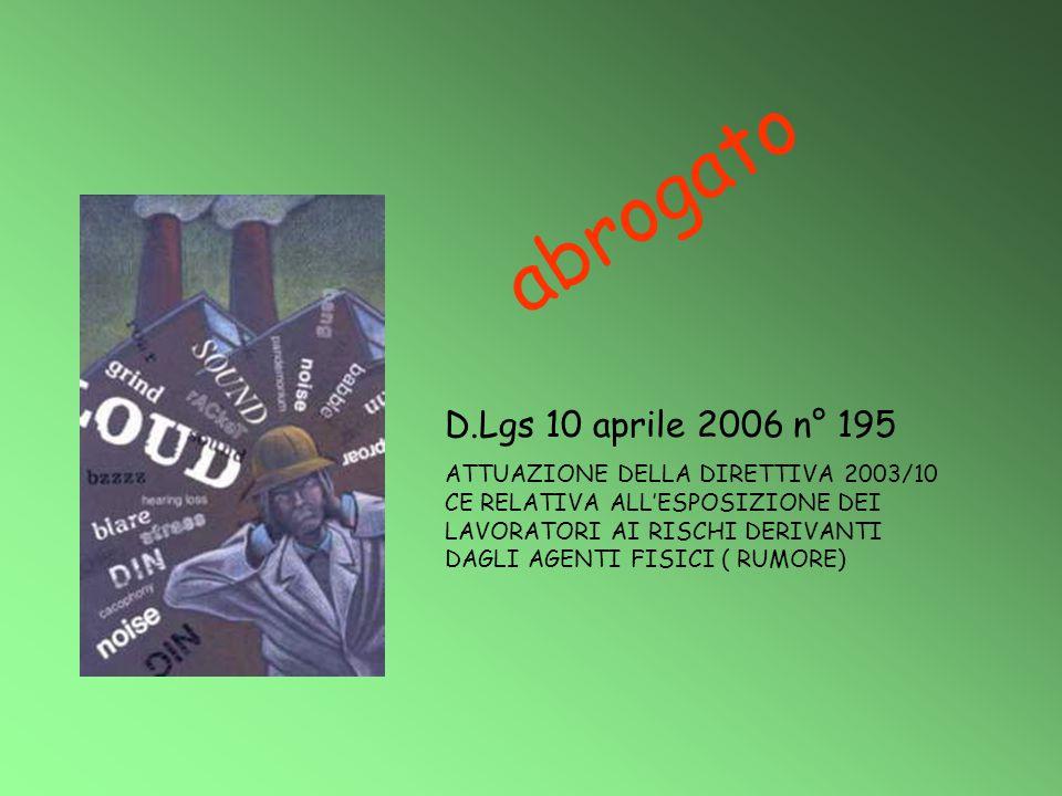 abrogato D.Lgs 10 aprile 2006 n° 195