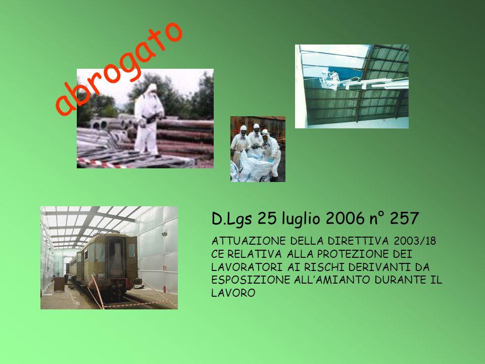 abrogato D.Lgs 25 luglio 2006 n° 257
