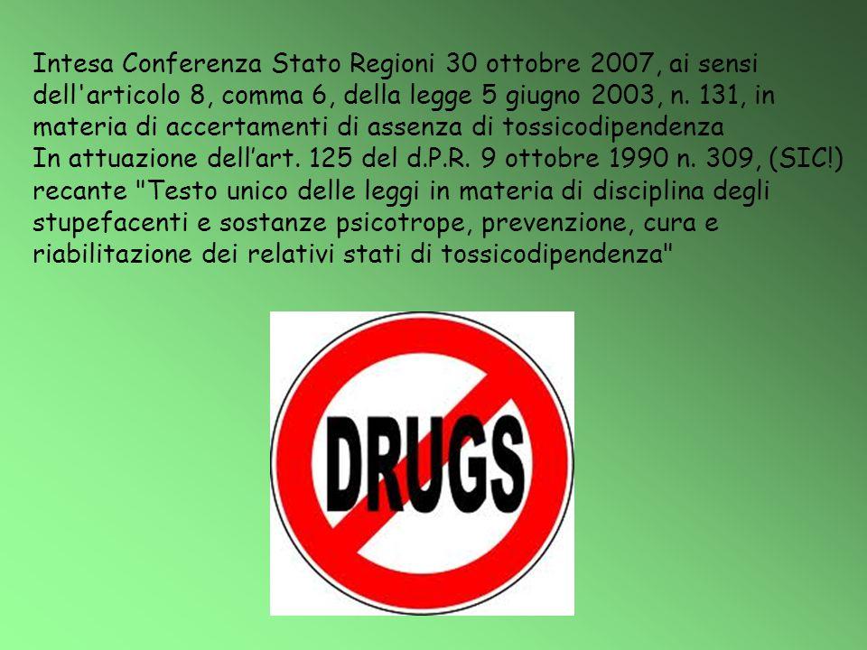 Intesa Conferenza Stato Regioni 30 ottobre 2007, ai sensi dell articolo 8, comma 6, della legge 5 giugno 2003, n.