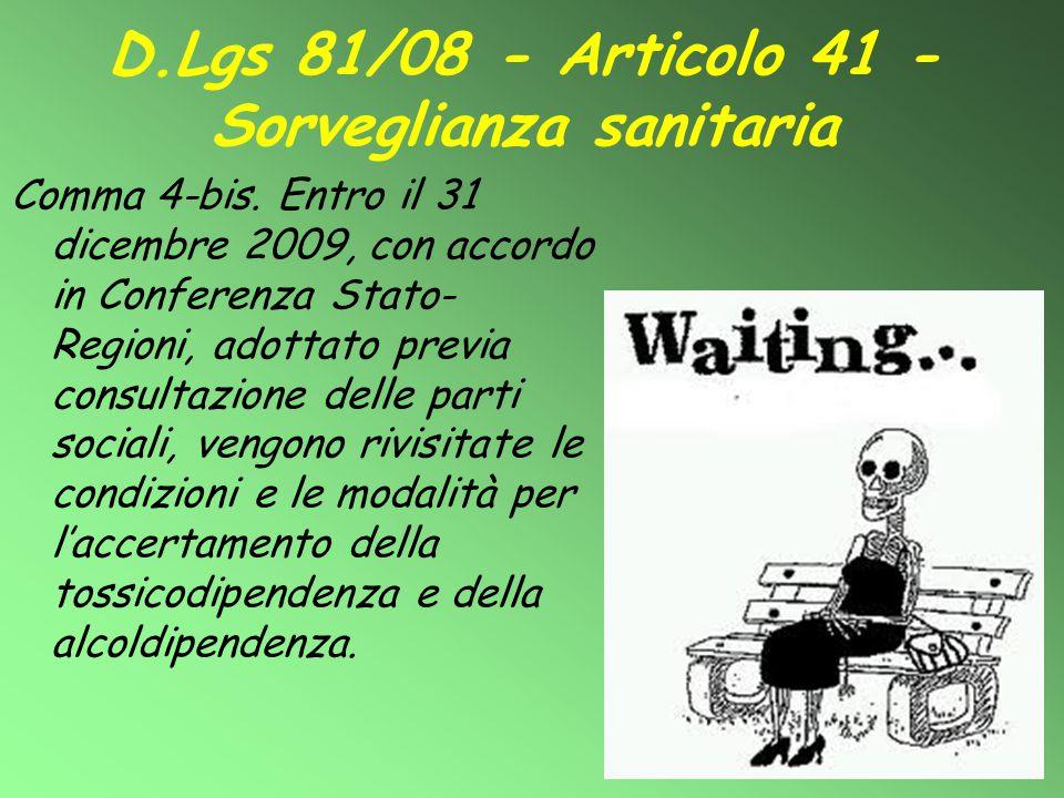 D.Lgs 81/08 - Articolo 41 - Sorveglianza sanitaria