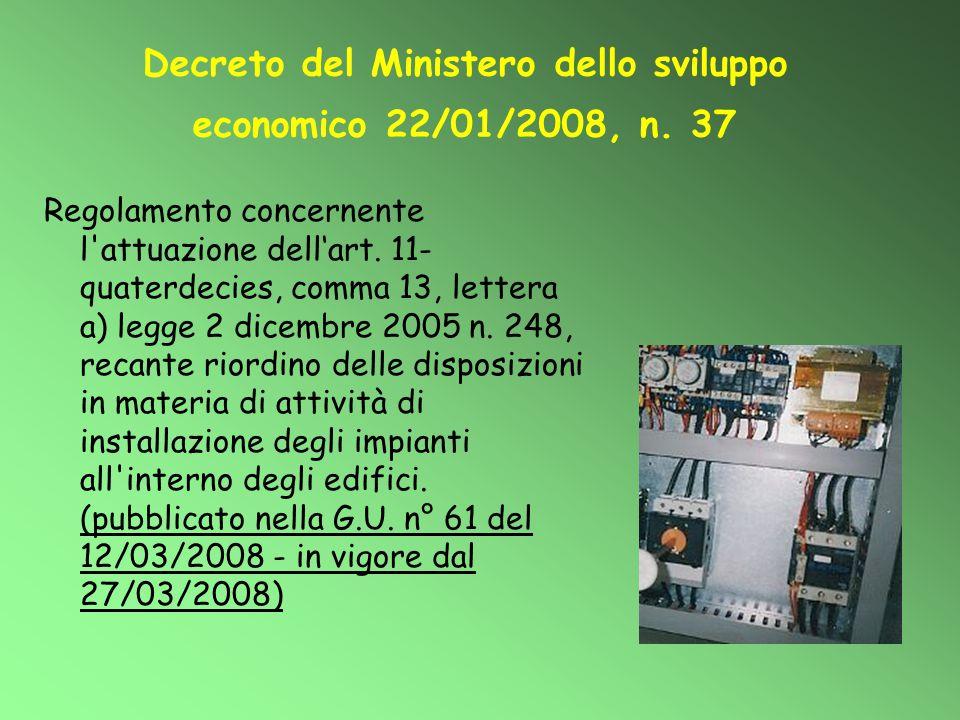 Decreto del Ministero dello sviluppo economico 22/01/2008, n. 37