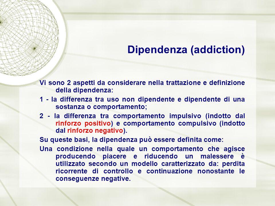 Dipendenza (addiction)