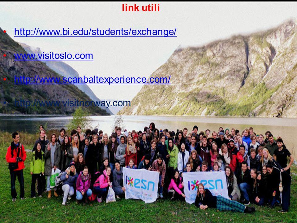 link utili http://www.bi.edu/students/exchange/ www.visitoslo.com. http://www.scanbaltexperience.com/