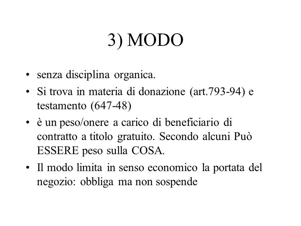 3) MODO senza disciplina organica.