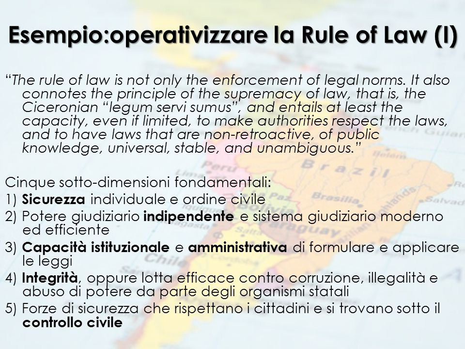 Esempio:operativizzare la Rule of Law (I)