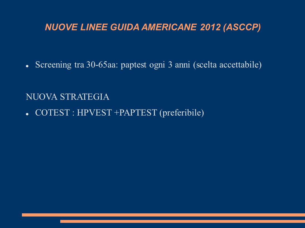 NUOVE LINEE GUIDA AMERICANE 2012 (ASCCP)
