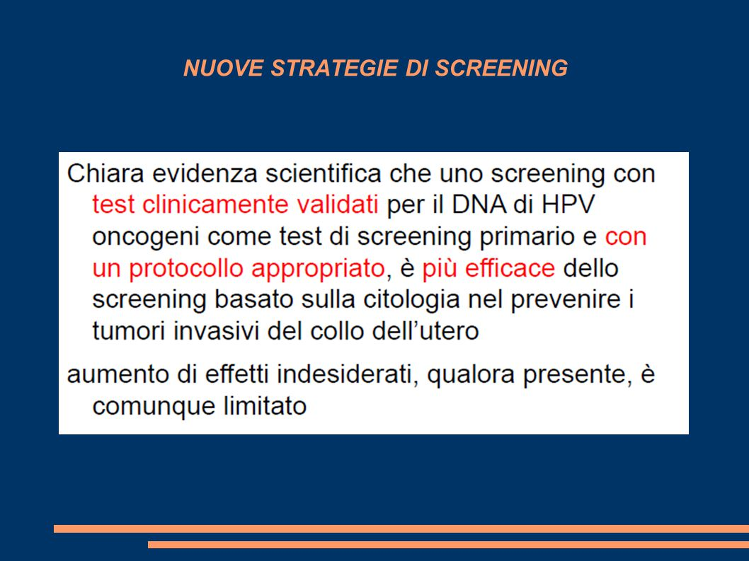 NUOVE STRATEGIE DI SCREENING