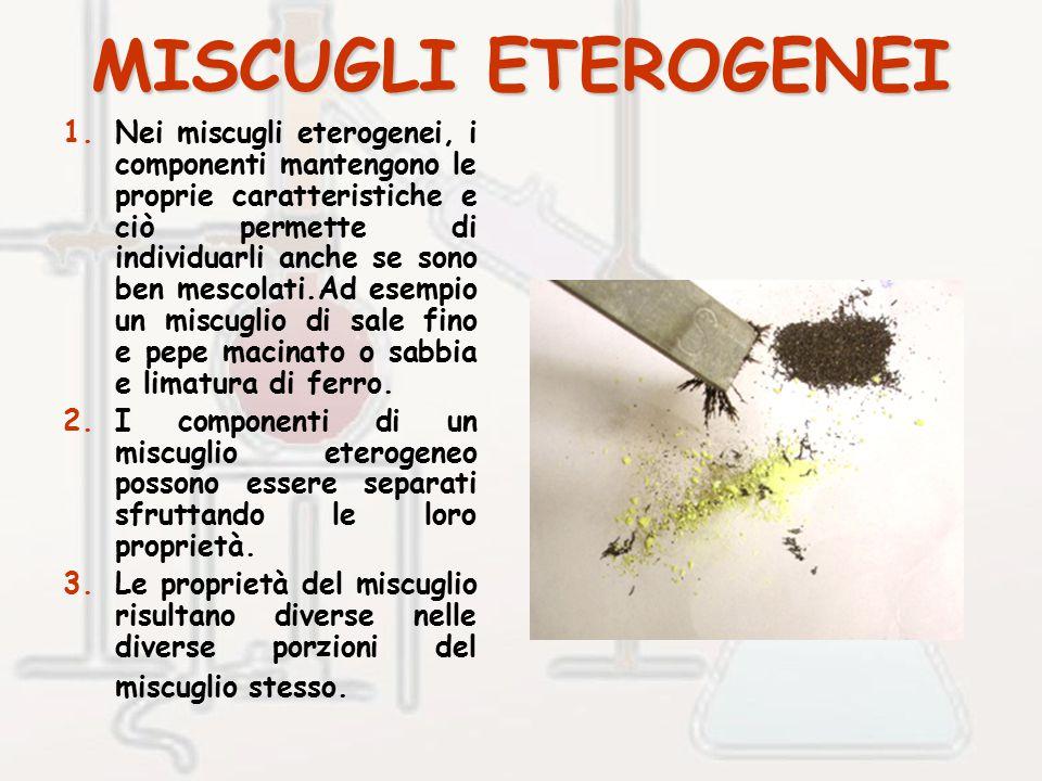 MISCUGLI ETEROGENEI