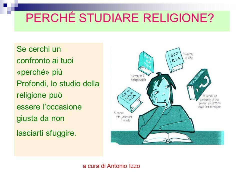 PERCHÉ STUDIARE RELIGIONE