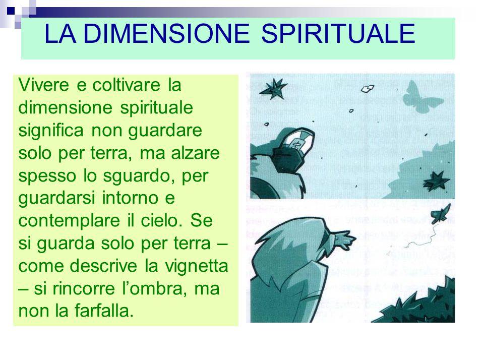 LA DIMENSIONE SPIRITUALE