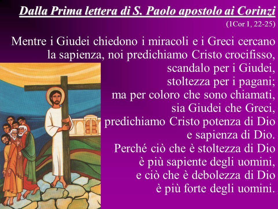 Dalla Prima lettera di S. Paolo apostolo ai Corinzi