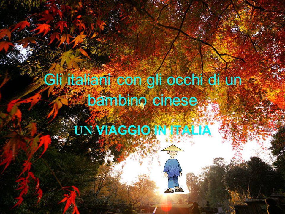 Gli italiani con gli occhi di un bambino cinese