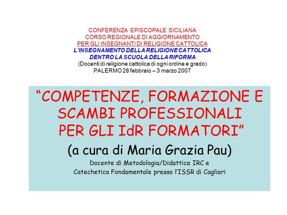 COMPETENZE, FORMAZIONE E SCAMBI PROFESSIONALI PER GLI IdR FORMATORI