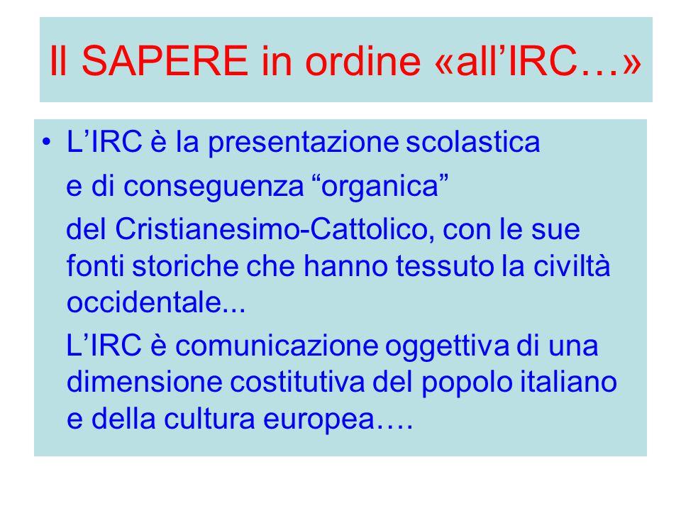 Il SAPERE in ordine «all'IRC…»