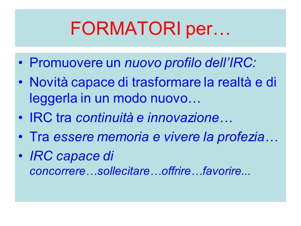 FORMATORI per… Promuovere un nuovo profilo dell'IRC:
