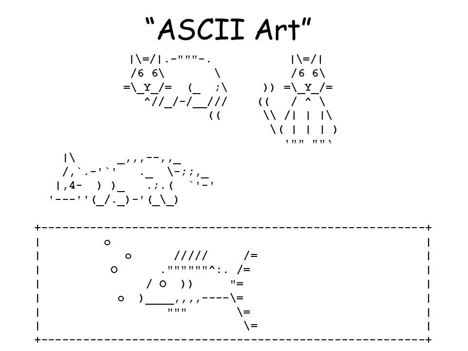 ASCII Art |\=/|.- -. |\=/| /6 6\ \ /6 6\ =\_Y_/= (_ ;\ )) =\_Y_/=