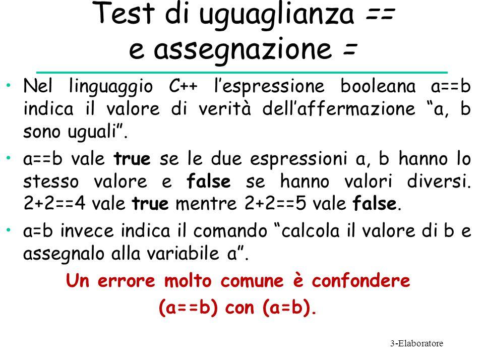 Test di uguaglianza == e assegnazione =