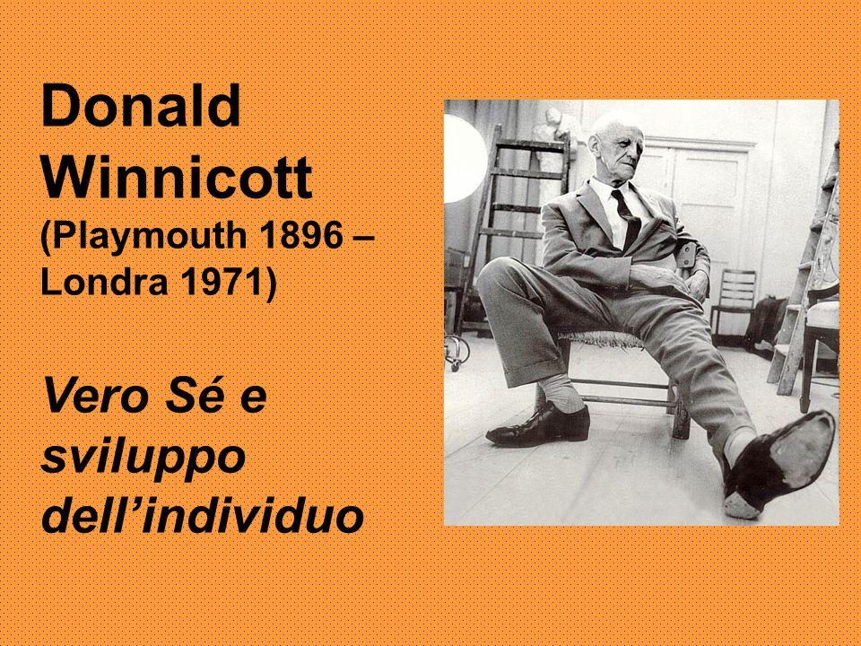 Donald Winnicott Vero Sé e sviluppo dell'individuo