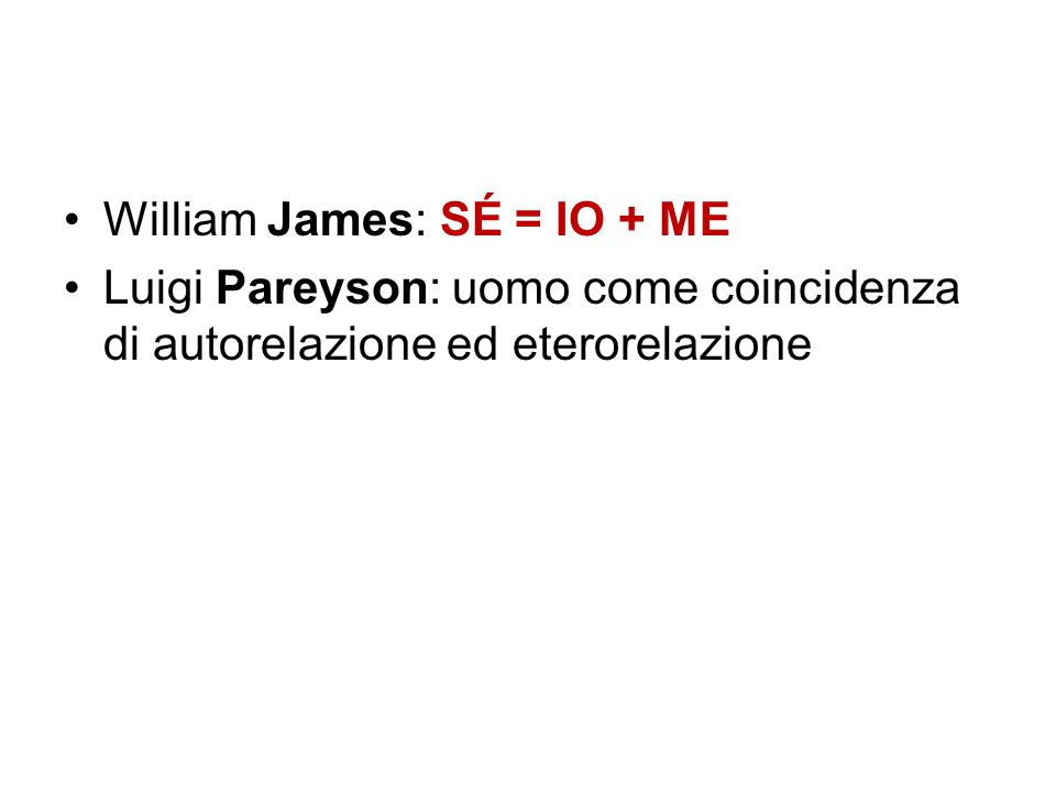 William James: SÉ = IO + ME