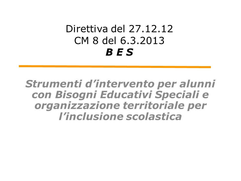 Direttiva del 27.12.12 CM 8 del 6.3.2013 B E S