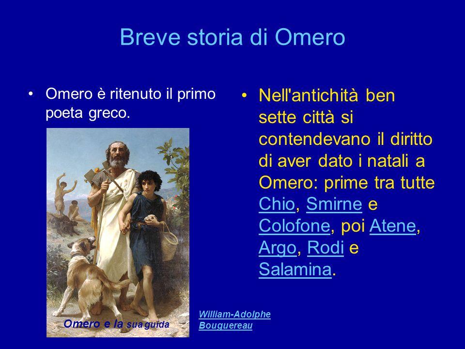 Breve storia di Omero Omero è ritenuto il primo poeta greco.