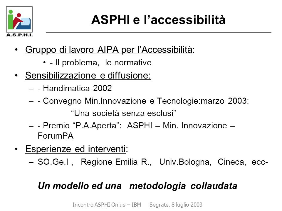 Incontro ASPHI Onlus – IBM Segrate, 8 luglio 2003
