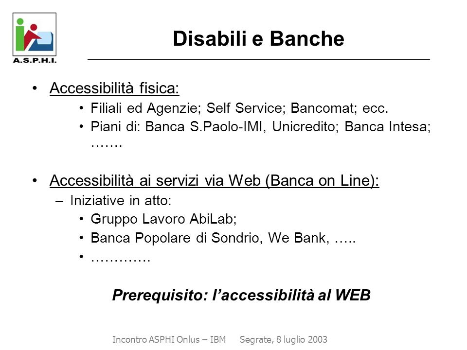 Prerequisito: l'accessibilità al WEB