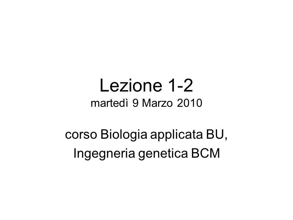 Lezione 1-2 martedì 9 Marzo 2010