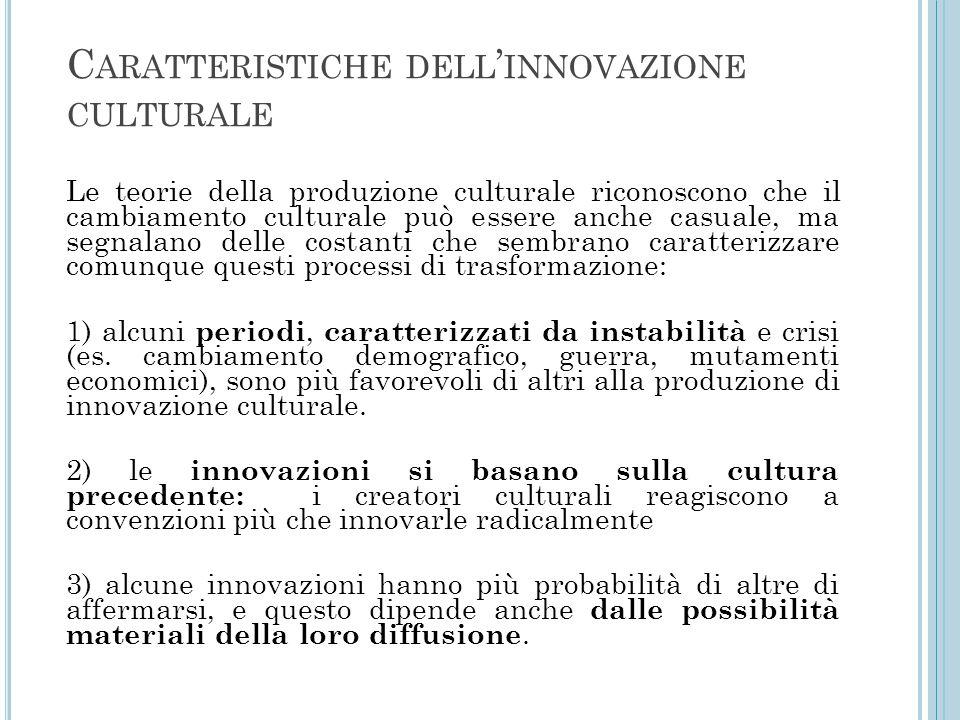 Caratteristiche dell'innovazione culturale