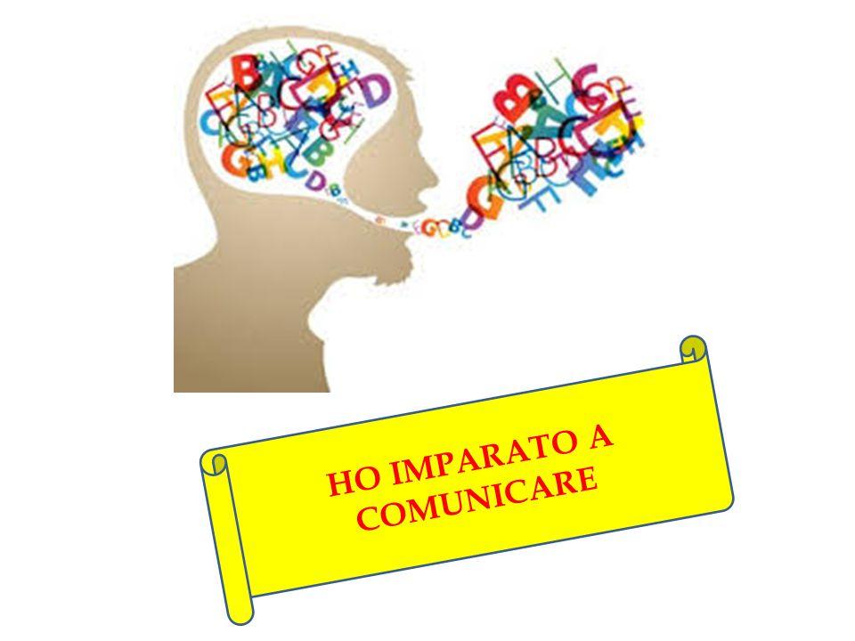 HO IMPARATO A COMUNICARE