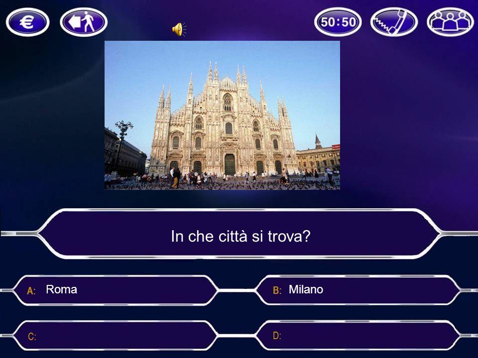 In che città si trova Roma Milano
