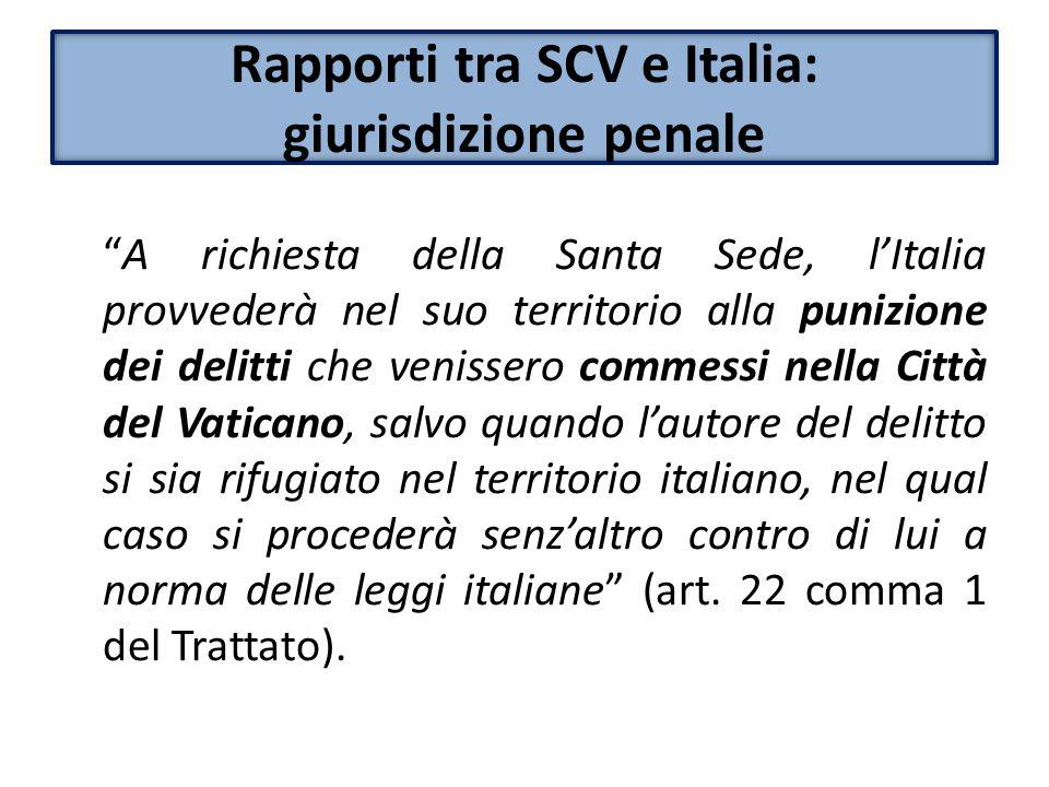 Rapporti tra SCV e Italia: giurisdizione penale