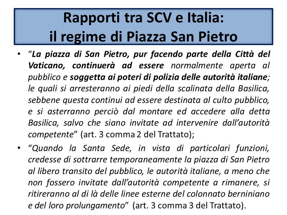 Rapporti tra SCV e Italia: il regime di Piazza San Pietro